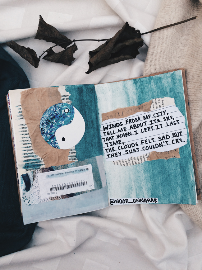 'winds from my city, tell me about its sky, that when i left it last time, the clouds felt sad but they just couldn't cry'  NEW POST: best of art journal and poetry from the month of October  // journaling, flatlay, crafts, scrapbooking, diy, notebook, tumblr aesthetics, photography, instagram ideas inspiration, words, passion, quotes, lifestyle creative bloggers, poem by Noor Unnahar //