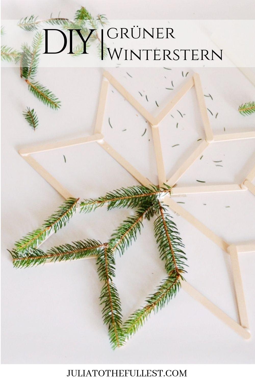 DIY grüner Winterstern - Anleitung mit kostenloser Voralge. Winterdeko selber basteln mit Eisstielen perfekt für die Weihnachtszeit. #diy #weihnachten #sterne #basteln #weihnachtendekorationkinder