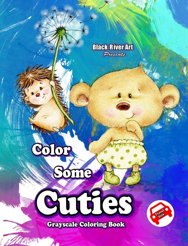 Color Some Cuties Travel Size Grayscale Coloring Book Grayscale Coloring Coloring Books Grayscale Coloring Books