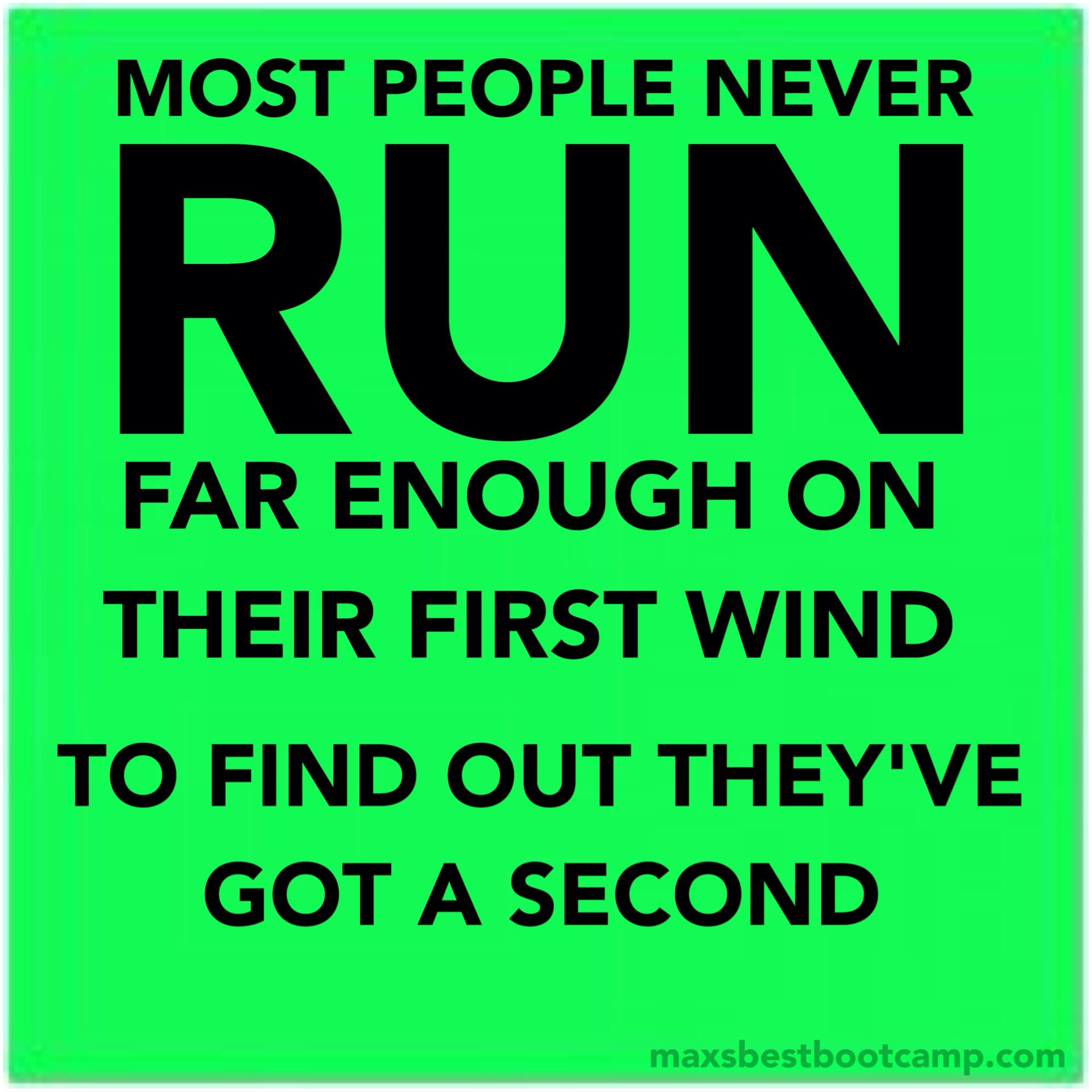 """Most people never RUN far enough on their 1st wind, to find out they've got a 2nd."" ~James #quote #fitness #motivation"