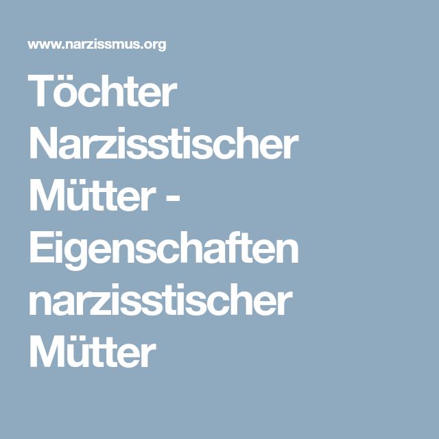 Töchter Narzisstischer Mütter Forum