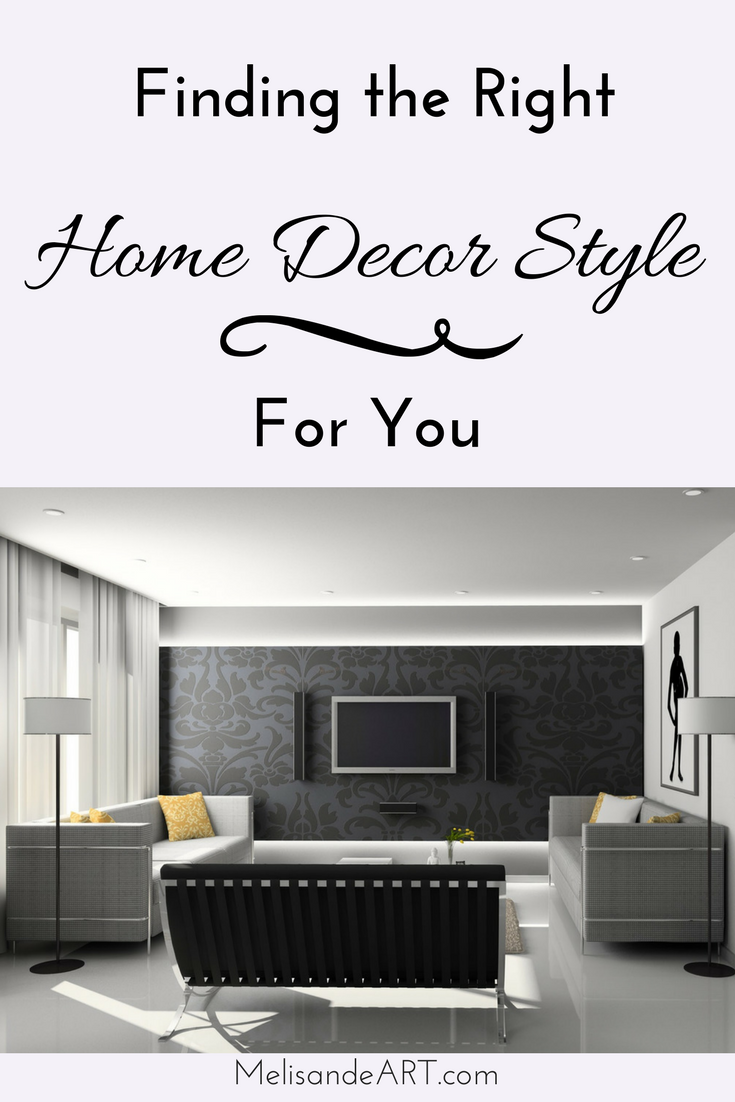 How To Choose A Home Decor Style That You Will Love Home Decor
