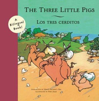 The Three Little Pigs -- Los Tres Cerditos