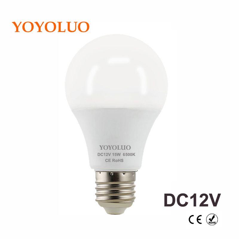 Yoyoluo E27 Led Bulb Lights 3w 6w Dc 12v Led Lamp 9w 12w 15w Energy Saving Lampada 12 Volts Led Light Bulbs For Outdoor Lig In 2020 Led Light Bulbs Led