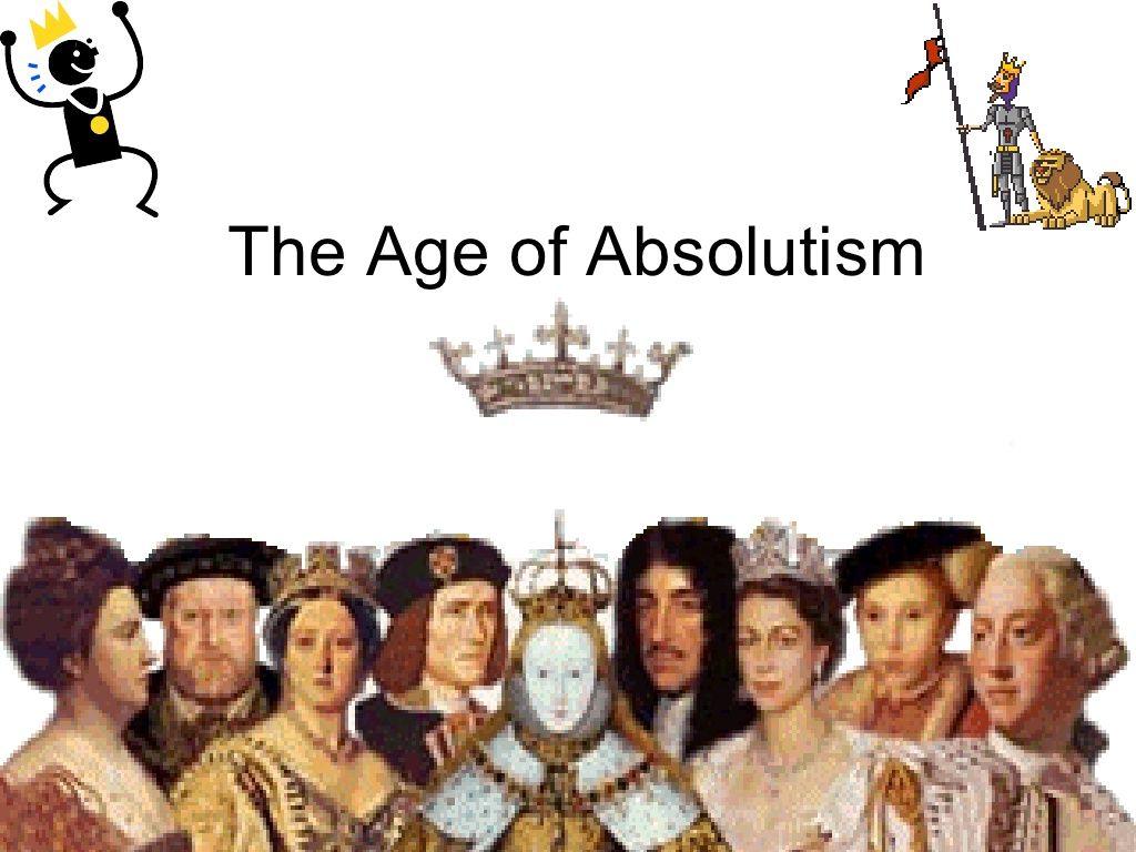 Age Of Absolutism Presentation 742248 By Matthewengel Via Slideshare