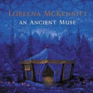 Loreena Mckennett An Ancient Muse Loreena Mckennitt Ancient Fantasy