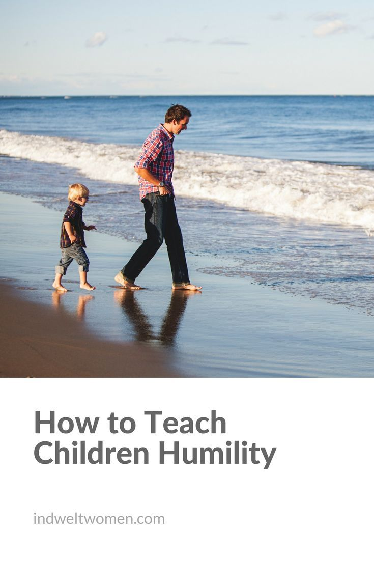How to teach children humility   By laying ourselves down and surrendering to God's authority and sovereignty in our own lives, we are giving our children the greatest lessons on how to live humbly for Him.