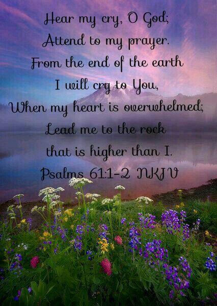 Psalms 61:1-2 NKJV   Faith   Bible prayers, Prayer