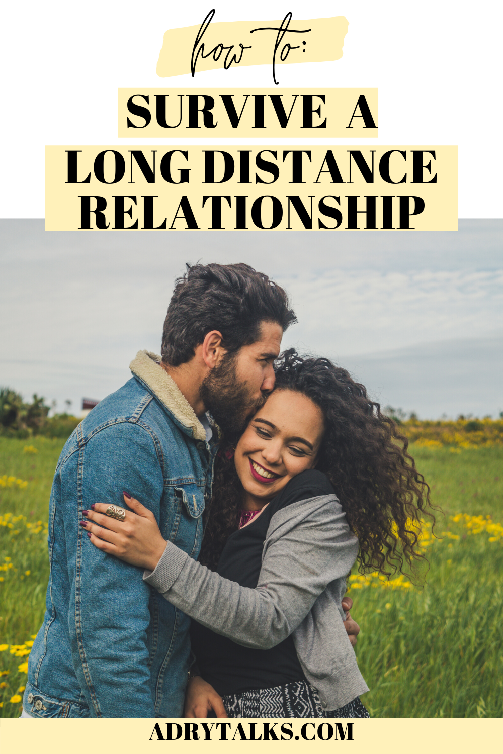 Long Distance Relationship Survival Guide: Tips On How to