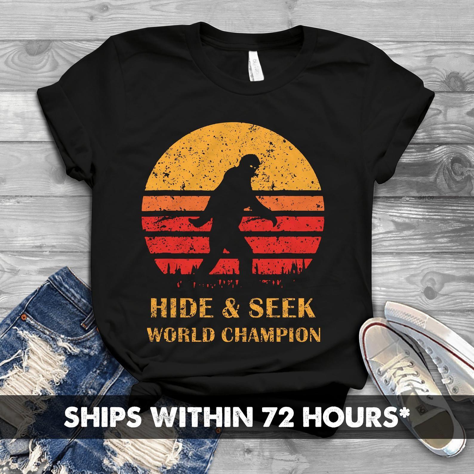 ba2d7407f64d Funny Bigfoot Shirt - Hide And Seek World Champ Funny Sasquatch T ...