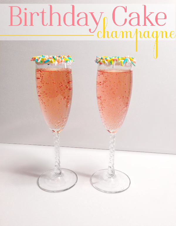 Birthday Cake Champagne Drinks Pinterest Champagne cocktail