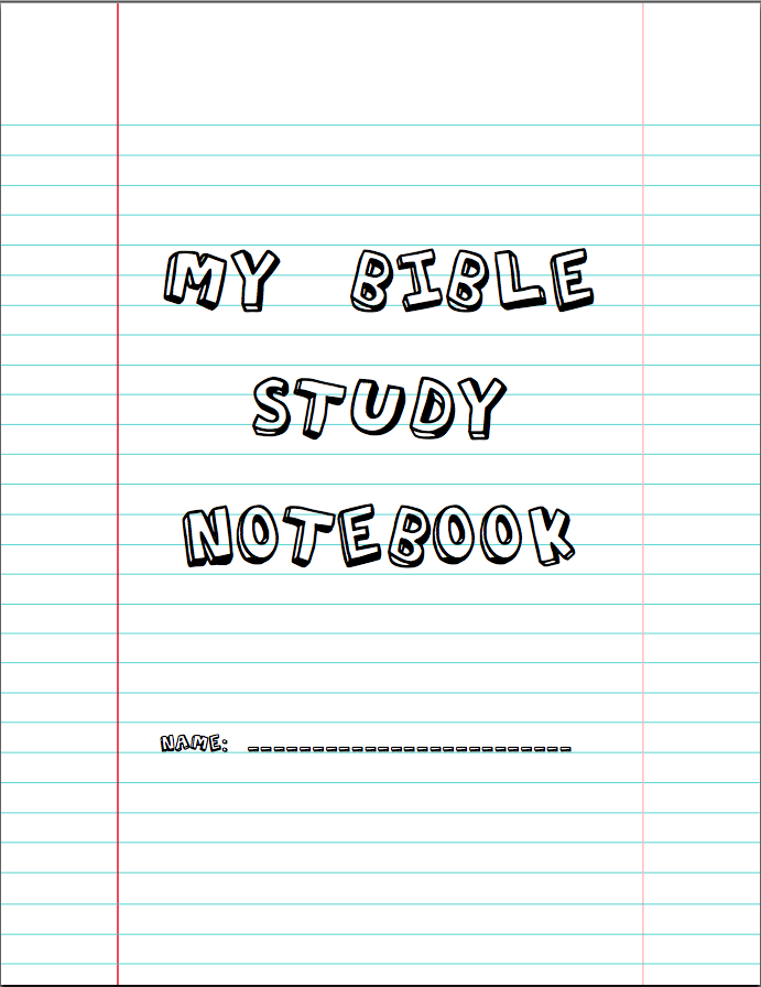 Bible Study Notebook Bible Study Notebook Bible Study Lessons Childrens Bible Study