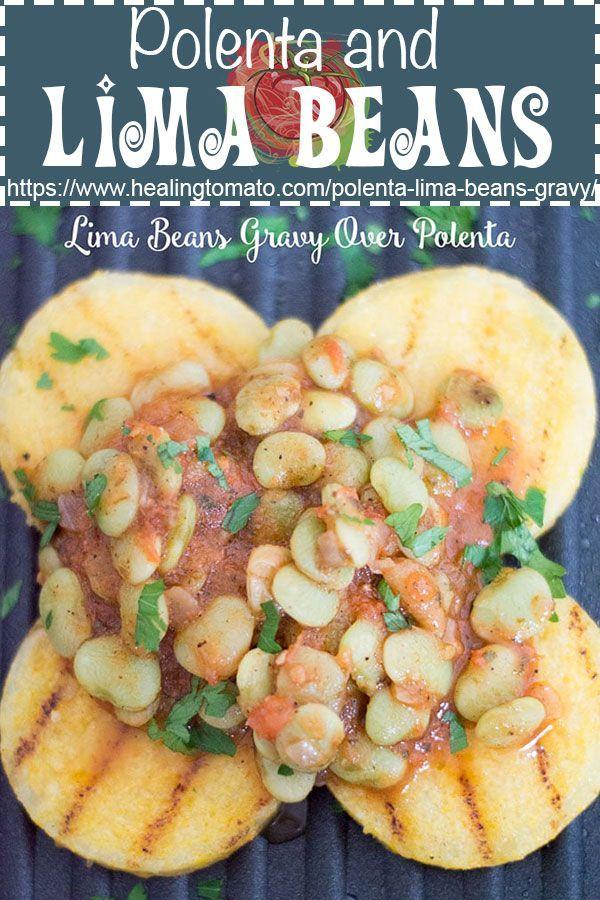 Lima Beans Gravy Over Grilled Polenta