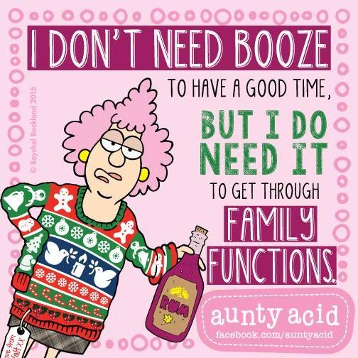 #AuntyAcid I don't need booze