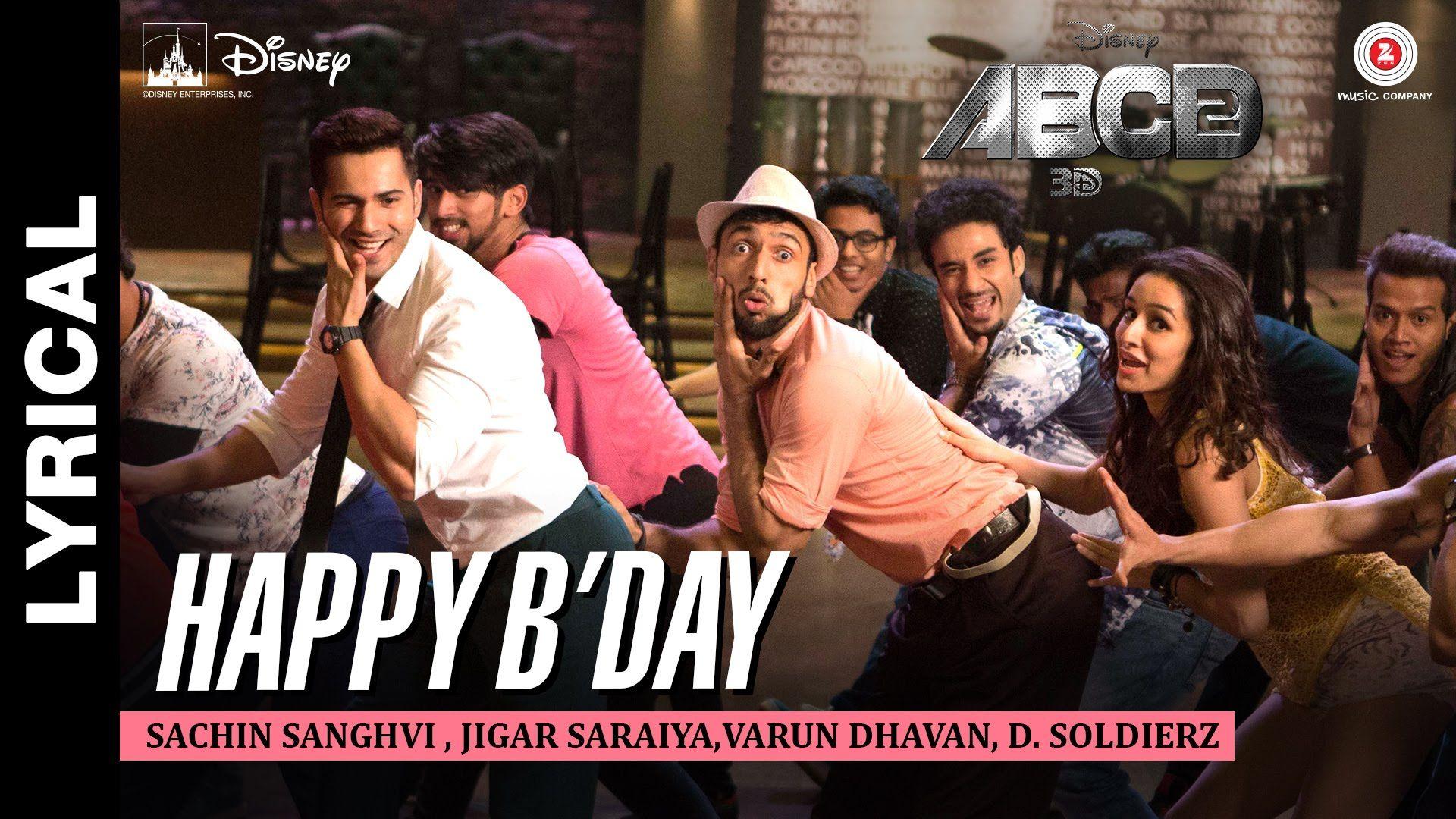 Happy B Day Lyrical Abcd 2 Varun Dhawan Shraddha Kapoor