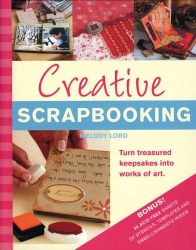 Creative Scrapbooking: Turn Treasured Keepsakes into Works of Art by Melody Lord http://www.amazon.com/dp/159223481X/ref=cm_sw_r_pi_dp_r1Ffwb0PJ4Z1V #scrapbooking
