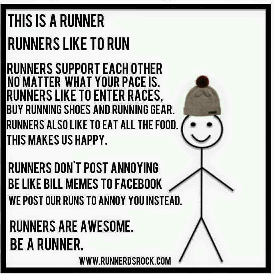 Be A Runner Running Quotes Running Humor Running Jokes