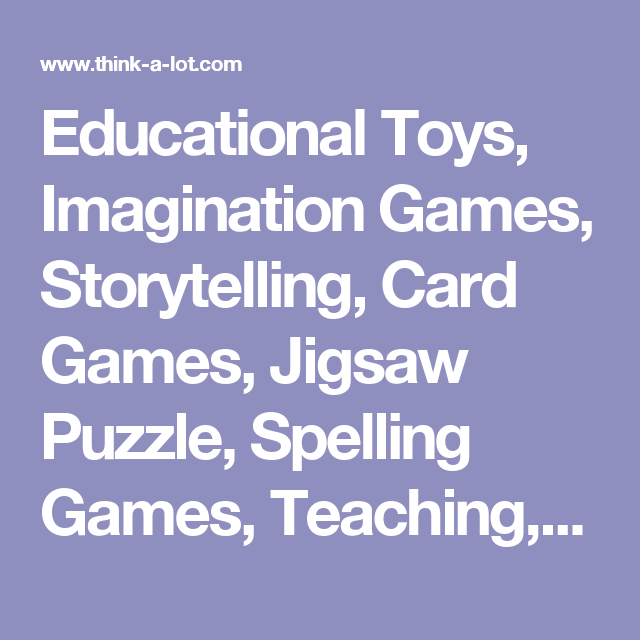 Educational Toys, Imagination Games, Storytelling, Card Games, Jigsaw Puzzle, Spelling Games, Teaching, Learning Games   Think-a-lot Toys