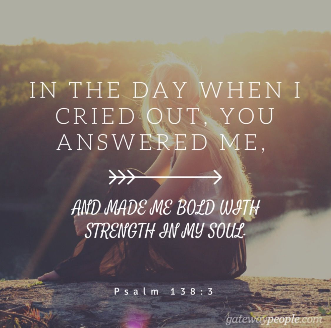 Quotes Strength: In The Day I Cried Out You Answered Me