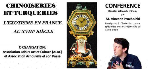 L'exotisme en France au XVIIe Siècle - Les Chinoiseries et Turqueries. Exposition présenté par M.Vincent Pruchnicki au salon du château d'Arnouville