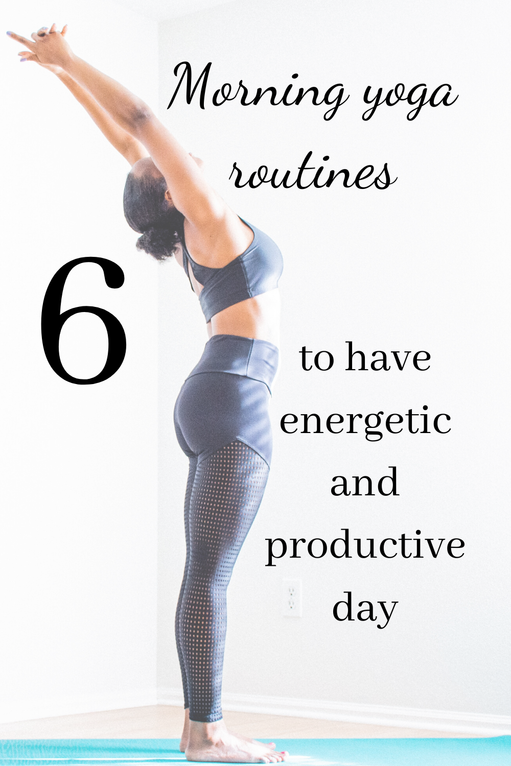 6 Morning Yoga Sequences for Energetic and Productive Day
