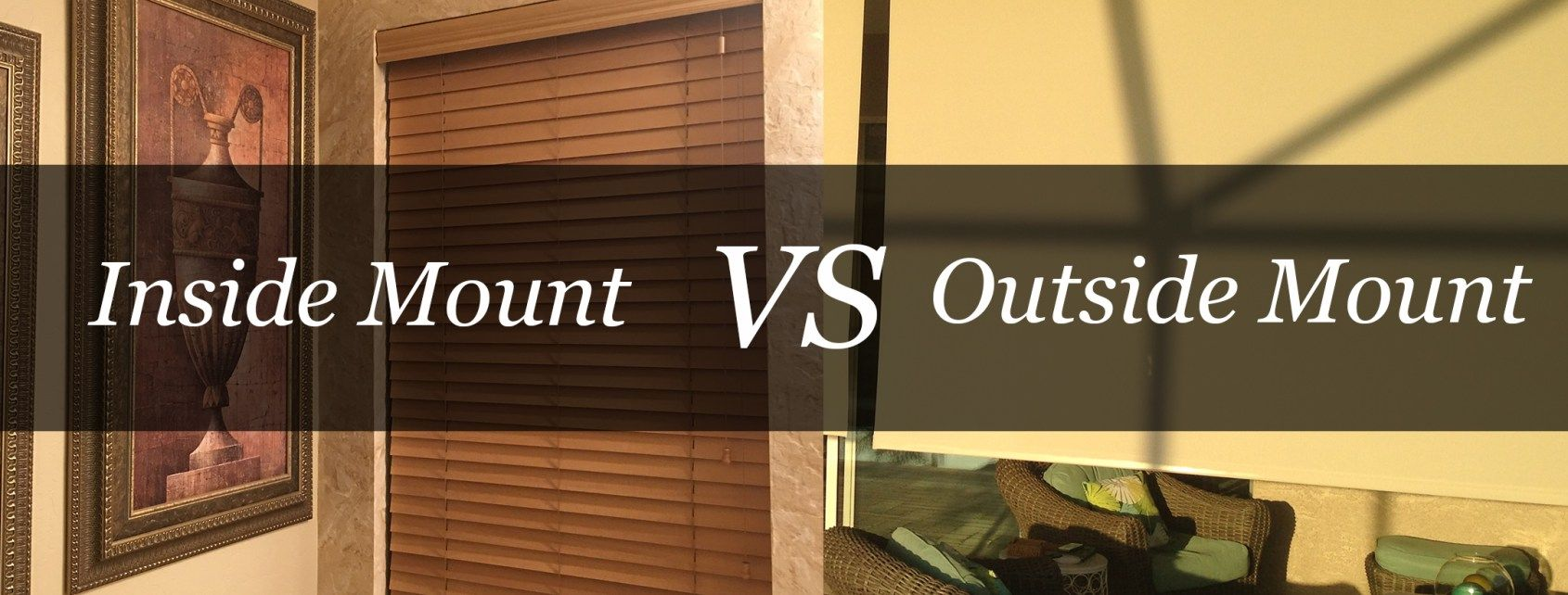Inside Mounts Vs Outside Mounts For Blinds And Shades