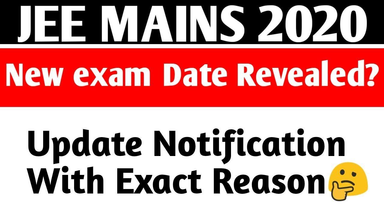Nta Update News Jee Main Dates Postponed Jee Mains New Exam Date 202 In 2020 Exam Dating Maine
