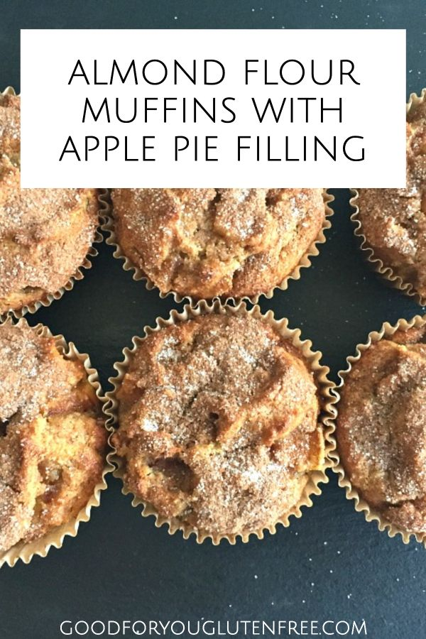 Incredibly Moist Almond Flour Muffins with Apple Pie Filling