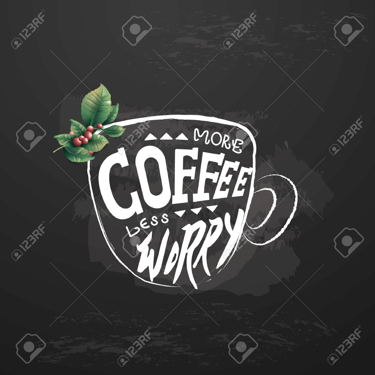 more coffee less worry Illustration