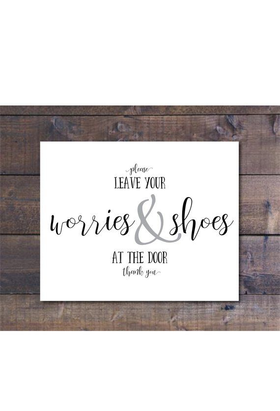 a49b8844a3430f Please leave worries and shoes Printable Leave shoes at door