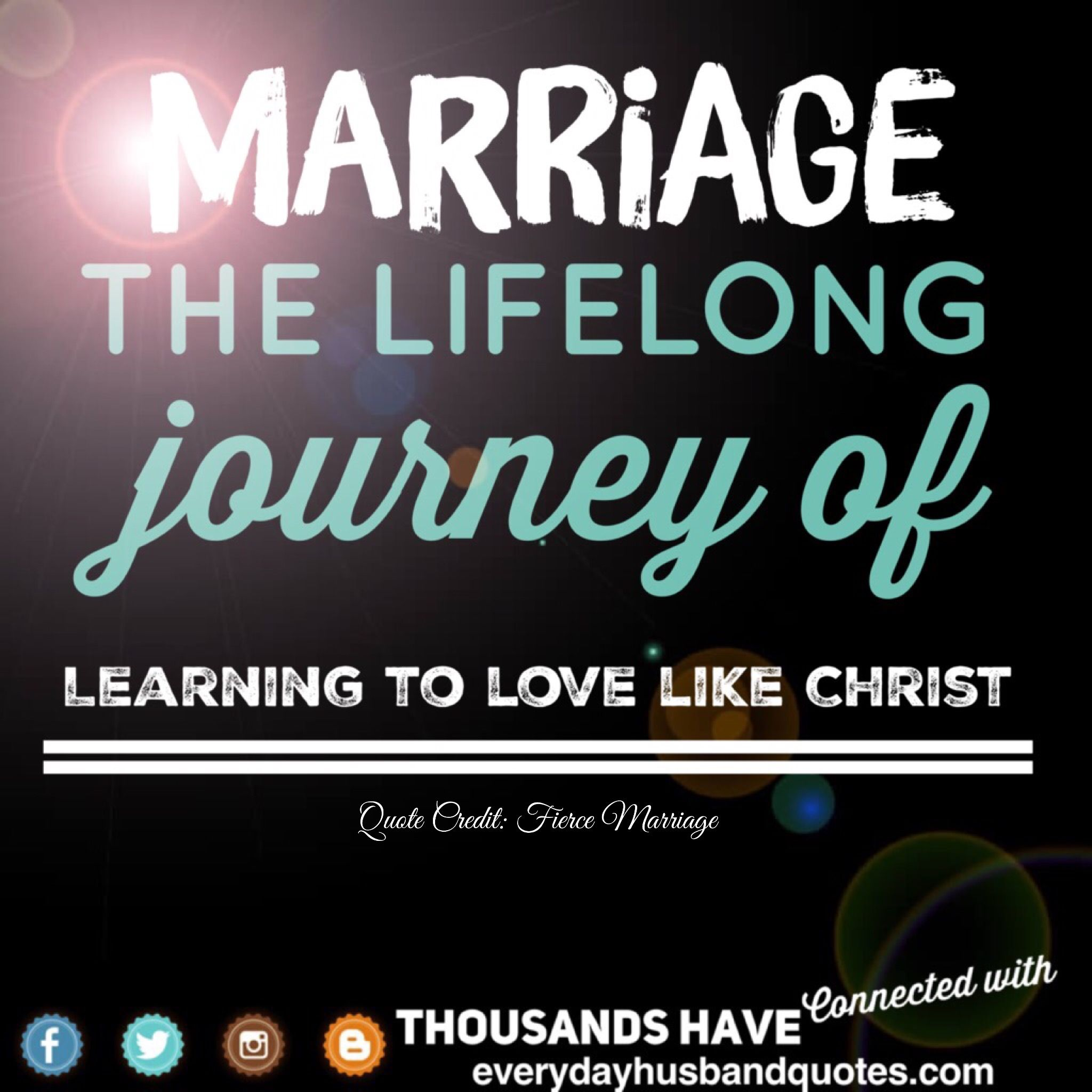 Husband Quote Love Like Christ Marriage the lifelong journey of learning to love like Christ