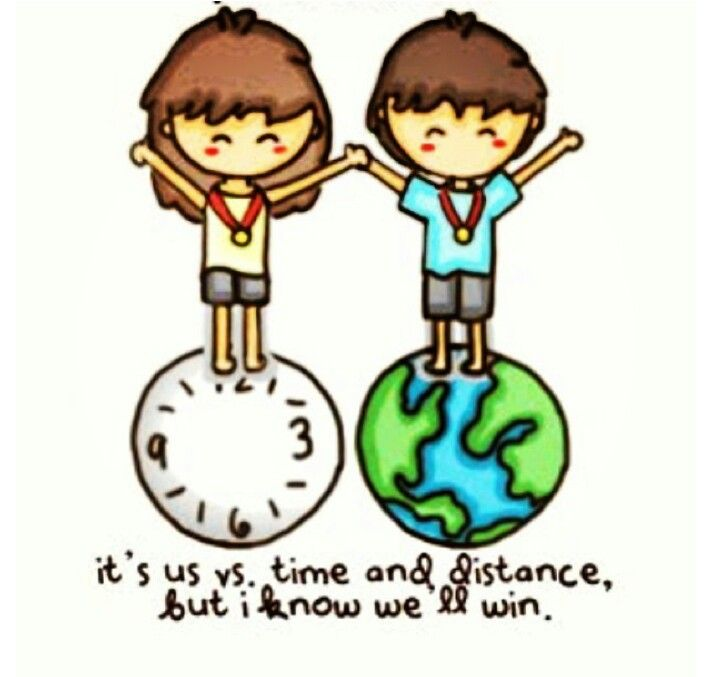 It's us vs time and distance, but I know we'll win | {jmb