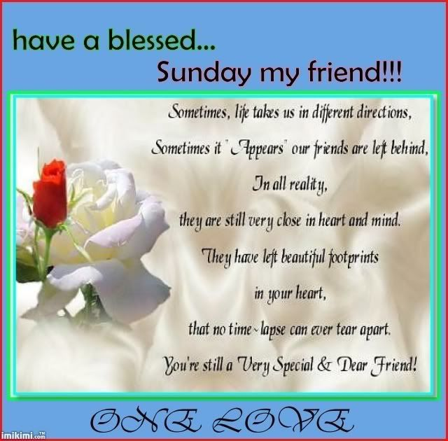 Have A Blessed Sunday My Friend Sunday Blessings Sunday Sunday