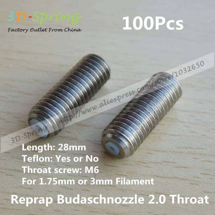 $180.00 (Buy here: http://appdeal.ru/7s93 ) 100Pcs Reprap Budaschnozzle 2 M10 28mm Throat with Teflon For 1.75 3mm Filament stainless steel Feeding Pipes For 3D Printer for just $180.00