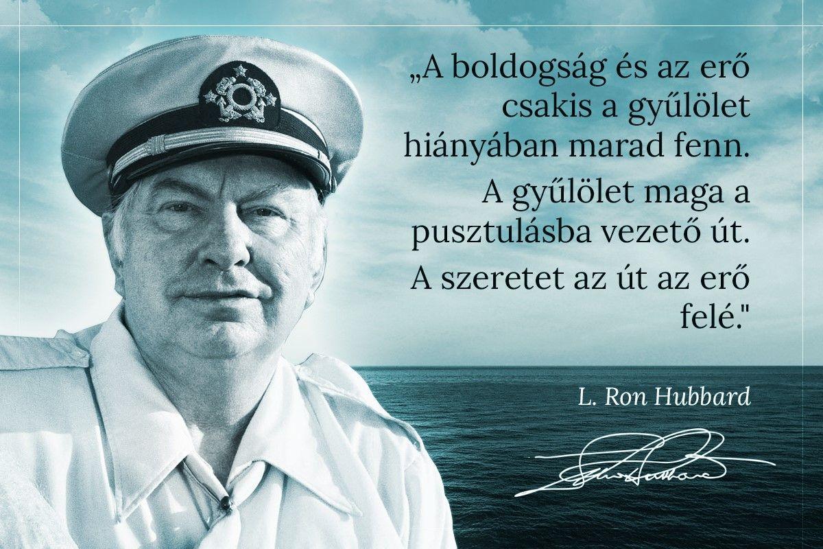 az erő idézetek Boldogság idézetek   L. Ron Hubbard idézet: A boldogság és az erő