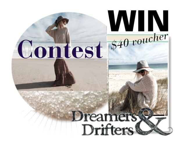 """~Between seasons with Dreamers & Drifters - Contest with a PRIZE"" by maria-polyvore ❤ liked on Polyvore"