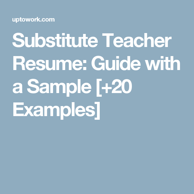 Substitute Teacher Resume Samples Substitute Teacher Resume Guide With A Sample 20 Examples .