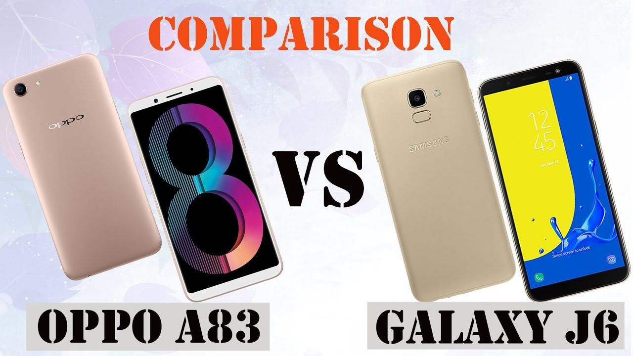 Difference Between OPPO A83 VS Galaxy J6 || Specifications