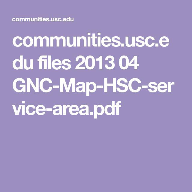 communities.usc.edu files 2013 04 GNC-Map-HSC-service-area ...