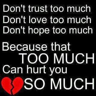 Trust On Love Status For Whatsapp Dont Trust Too Much Dont Love