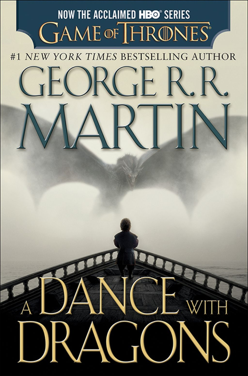A Dance With Dragons Hbo Tie In Edition A Song Of Ice And Fire