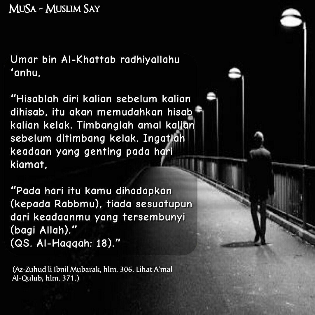 Umar Bin Al Khattab Radhiyallahu Anhu Pernah Mengatakan