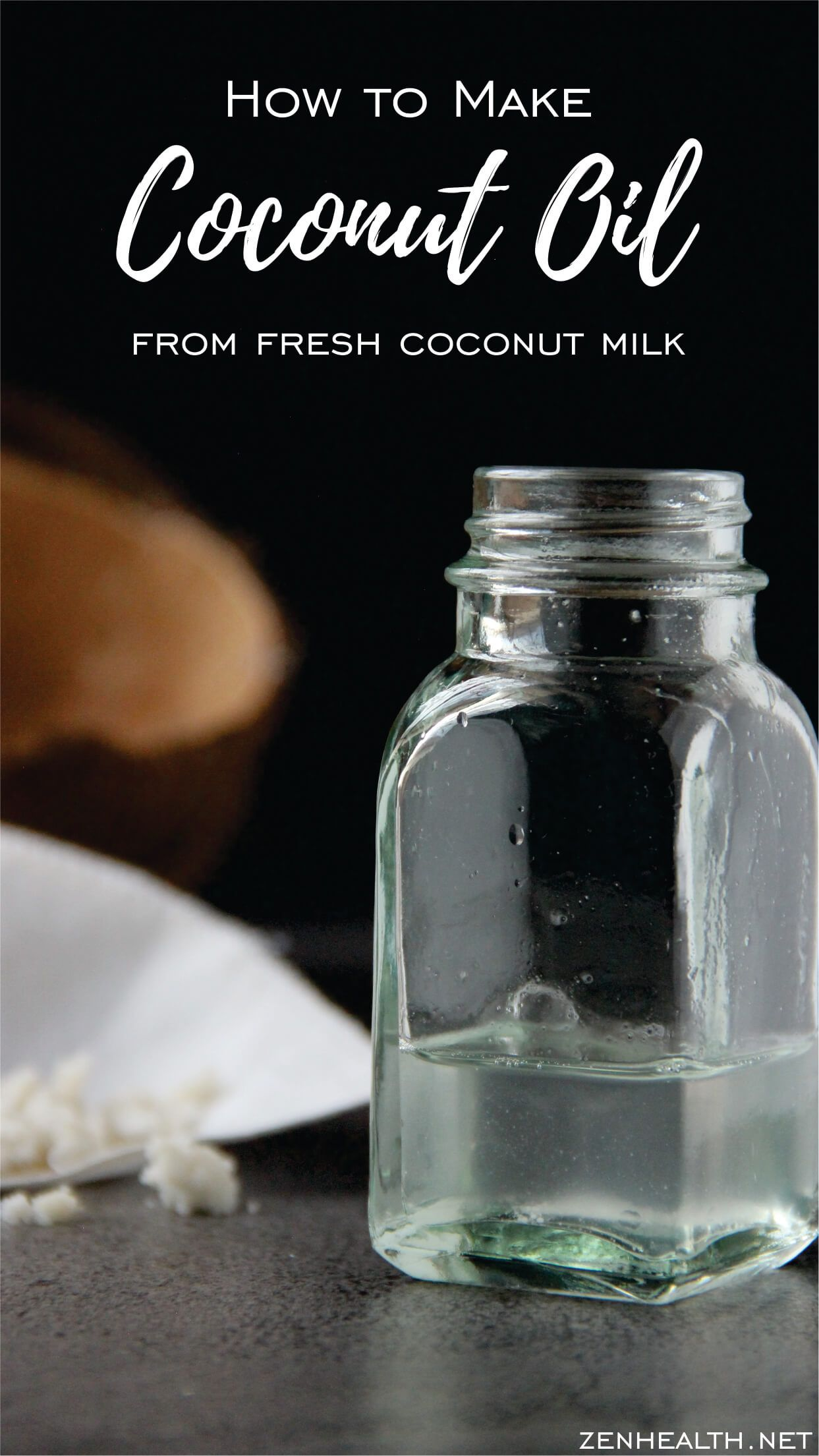 How To Make Coconut Oil From Fresh Coconut Milk Zenhealth In 2020 Coconut Recipes Healthy Make Coconut Milk Best Nutrition Food