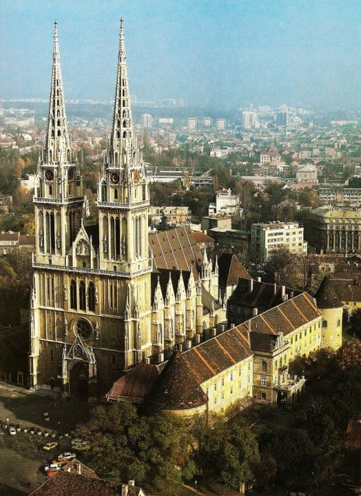 The Zagreb Cathedral On Kaptol Dedicated To The Assumption Of Mary And To Kings Saint Stephen And Saint Ladislaus Http En Wi Zagreb Zagreb Croatia Croatia