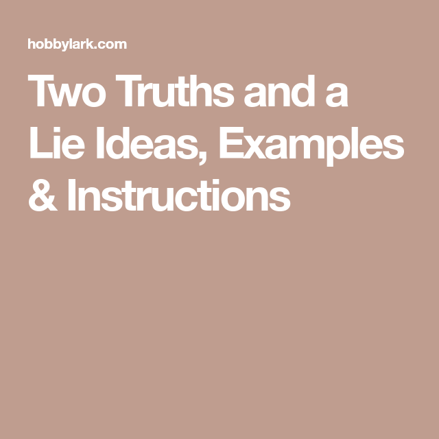 two truths and a lie ideas, examples & instructions | birthday