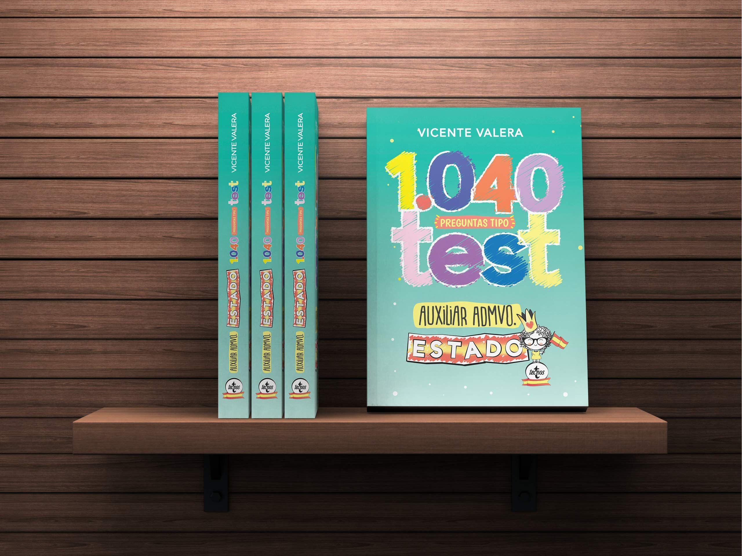 1040 Preguntas Tipo Test Auxiliar Administrativo Del Estado Organizaci N P Blica Y Actividad Administrativa Derecho Actividades Administrativas Auxiliares