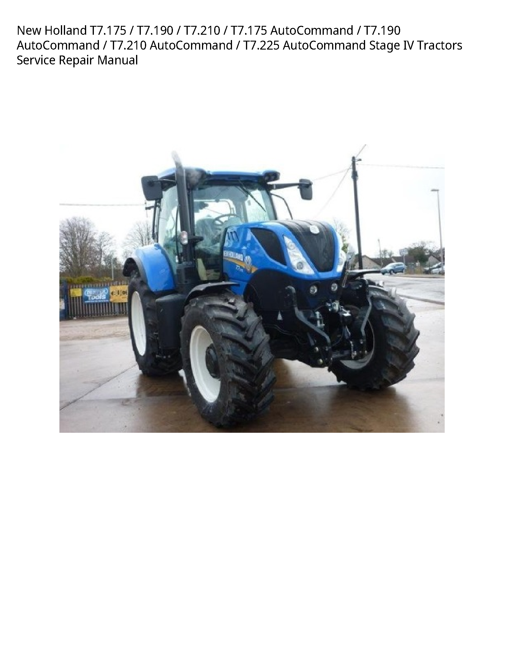 New Holland T7 190 Autocommand Autocommand Autocommand Autocommand Stage Iv Tractors Manual In 2020 Tractors New Holland Holland