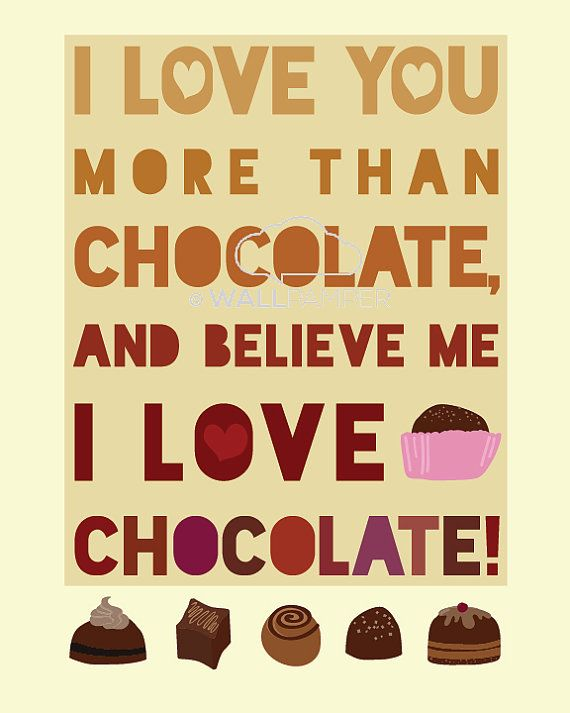 I LOVE YOU MORE THAN #CHOCOLATE #Art #Print with Quote #illustration ...