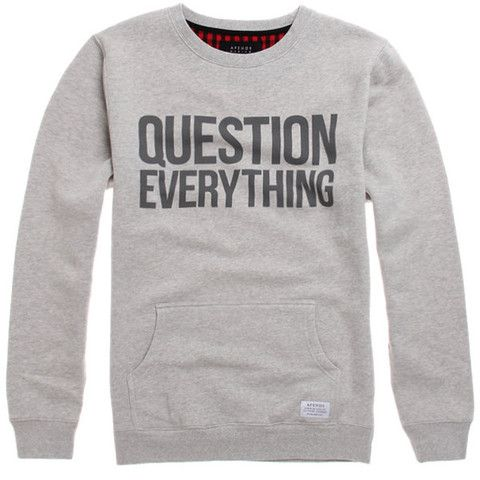 """Question Everything"" Sweatshirt 
