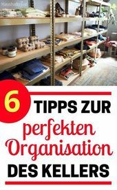 6 tips for the perfect organization of the basement With shelves or heavy duty shelves   6 tips for the perfect organization of the basement With shelves or heavy duty sh...